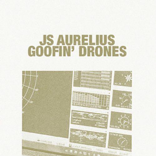 Goofin' Drones — JS Aurelius