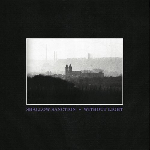 Without Light — Shallow Sanction